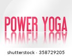 power yoga   illustration  ... | Shutterstock . vector #358729205