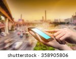 concept of smart phone useing... | Shutterstock . vector #358905806