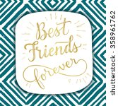 Best Friend Forever  Hand...
