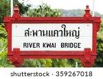 River Kwai Bridge Railway...