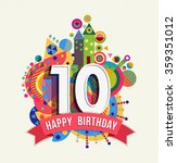 happy birthday ten 10 year... | Shutterstock .eps vector #359351012