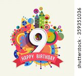 happy birthday nine 9 year  fun ... | Shutterstock .eps vector #359351036