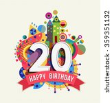 happy birthday twenty 20 year... | Shutterstock .eps vector #359351132