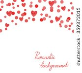 romantic background with red... | Shutterstock .eps vector #359372015