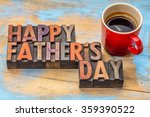 happy father's day in vintage... | Shutterstock . vector #359390522
