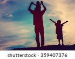 silhouettes of father and... | Shutterstock . vector #359407376