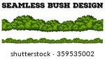 seamless green bush design... | Shutterstock .eps vector #359535002