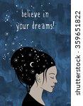 """""""believe in your dreams """"  ...   Shutterstock .eps vector #359651822"""
