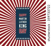 martin luther king day  eps10... | Shutterstock .eps vector #359733722