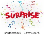 surprise with colorful confetti | Shutterstock .eps vector #359983076