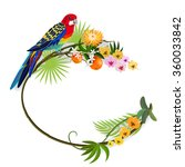 tropical frame with parrot on... | Shutterstock .eps vector #360033842