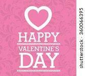 happy valentines day design  | Shutterstock .eps vector #360066395