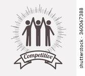 competitive spirit design  | Shutterstock .eps vector #360067388