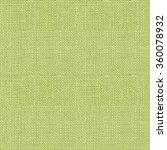 green burlap texture pattern... | Shutterstock . vector #360078932