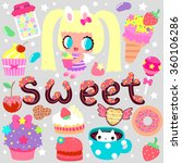 big set of pretty sweets and... | Shutterstock .eps vector #360106286
