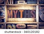 "the word ""myths"" written in... | Shutterstock . vector #360120182"
