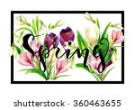 hand drawn spring lettering... | Shutterstock . vector #360463655