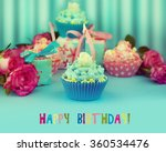 birthday cupcakes with roses... | Shutterstock . vector #360534476