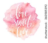 poster watercolor lettering ... | Shutterstock .eps vector #360585392