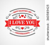 happy valentine day... | Shutterstock .eps vector #360585425