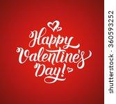 happy valentines day hand... | Shutterstock .eps vector #360593252