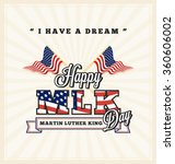 martin luther king day greeting ... | Shutterstock .eps vector #360606002