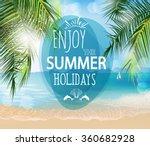 summer holidays  vector  ... | Shutterstock .eps vector #360682928