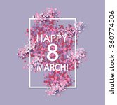 women day background with frame ... | Shutterstock .eps vector #360774506