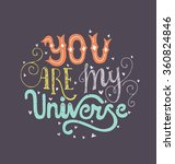 you are my universe   romantic... | Shutterstock .eps vector #360824846