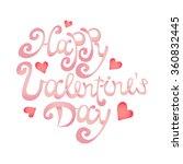 valentines day lettering... | Shutterstock .eps vector #360832445