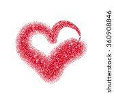 glitter heart with sparkles for ... | Shutterstock .eps vector #360908846