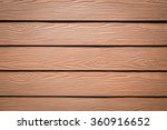 wood texture background | Shutterstock . vector #360916652
