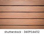 wood texture background   Shutterstock . vector #360916652