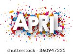 april sign with colour confetti.... | Shutterstock .eps vector #360947225