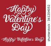valentine day hand lettering... | Shutterstock .eps vector #361204052
