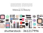 makeup cosmetics and brushes on ... | Shutterstock . vector #361217996
