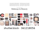 makeup cosmetics and brushes on ... | Shutterstock . vector #361218056