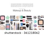 makeup cosmetics and brushes on ... | Shutterstock . vector #361218062