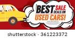used car best sale deal... | Shutterstock .eps vector #361223372