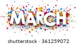march sign with colour confetti.... | Shutterstock .eps vector #361259072