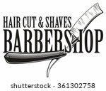 barber shop logo | Shutterstock .eps vector #361302758