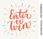 enter to win  | Shutterstock .eps vector #361303865