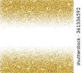gold glitter background. gold... | Shutterstock .eps vector #361336592