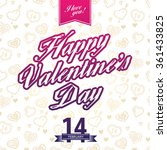happy valentine's day greeting... | Shutterstock .eps vector #361433825