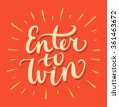 enter to win. | Shutterstock .eps vector #361463672