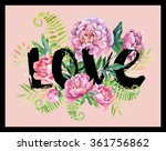 watercolor love frame with... | Shutterstock . vector #361756862