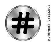 hashtags   vector icon   metal... | Shutterstock .eps vector #361832978