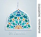 eid mubarak mosque dome... | Shutterstock .eps vector #361859552