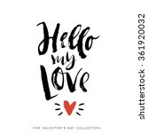 hello my love. valentines day... | Shutterstock .eps vector #361920032