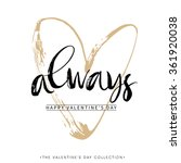 always. valentines day greeting ... | Shutterstock .eps vector #361920038